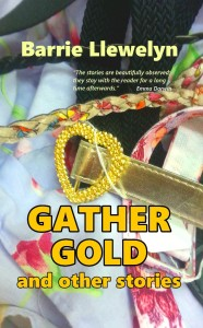 Gather Gold and other stories